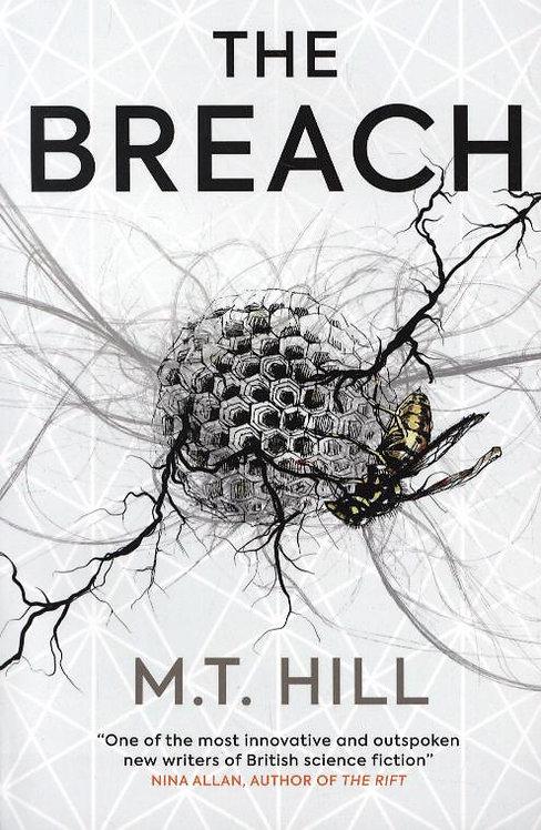 The Breach M. T. Hill