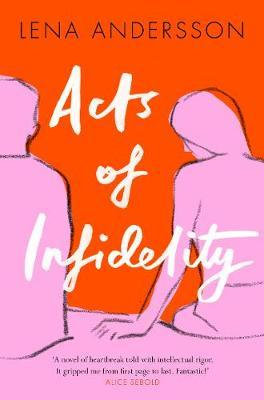 Acts of Infidelity Lena Andersson