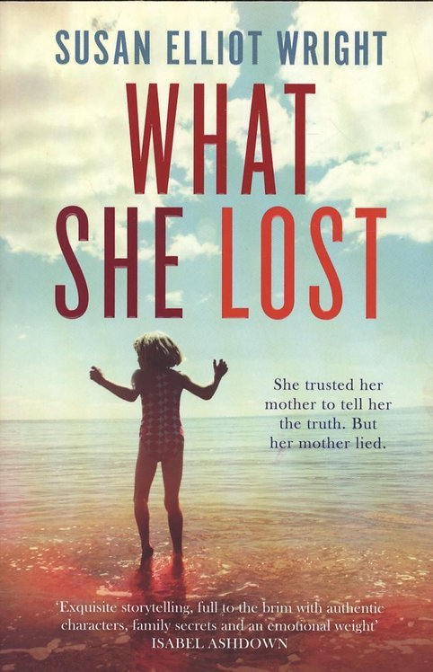 What She Lost: Book 3 by Susan Elliot-Wright