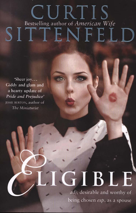 Eligible: Top Ten Bestseller by Curtis Sittenfeld