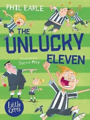 The Unlucky Eleven Phil Earle