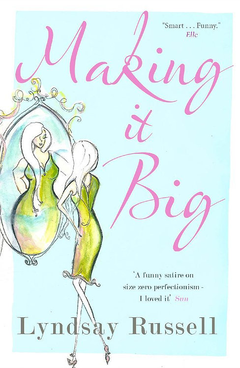 Making it Big by Lyndsay Russell