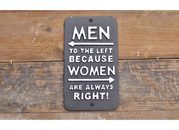 """Cast Iron Humour """"Women Right"""" Sign"""