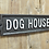 "Thumbnail: Cast Iron Humour ""Dog House"" Sign"