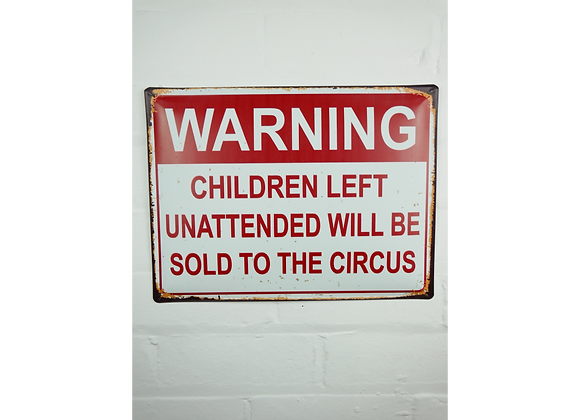 Unattended Children Humour Sign