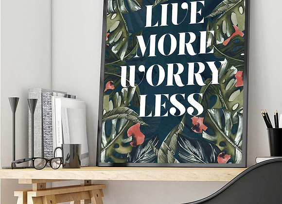 """Funky """"Live More Worry Less"""" Quote Print"""
