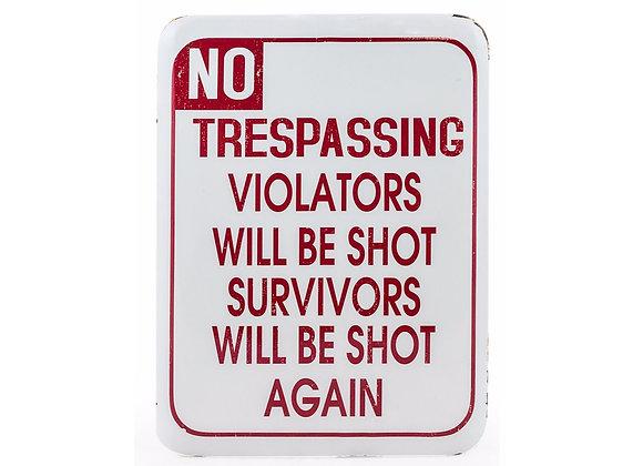 Trespassers Sign