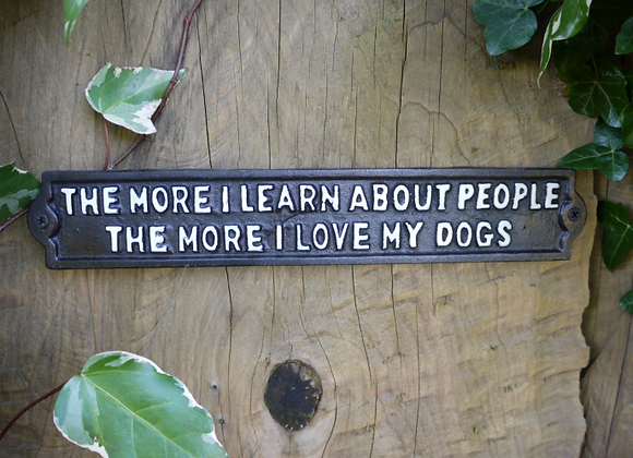"""Cast Iron Humour """"Love my Dogs"""" Sign"""