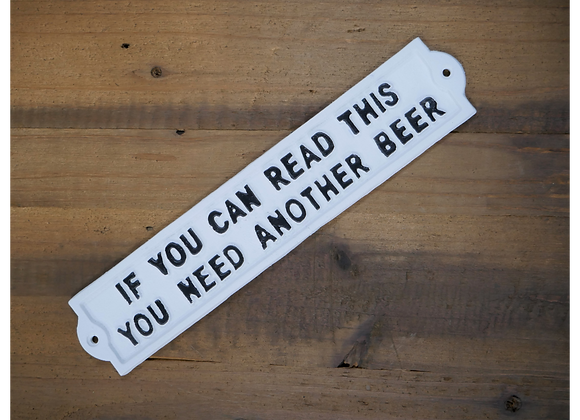"Cast Iron Humour ""Another Beer"" Sign"