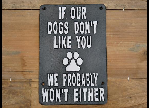 Cast Iron Humour Dog Sign