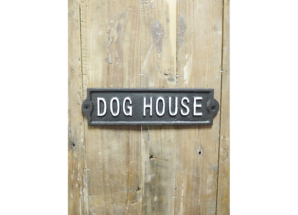 "Cast Iron Humour ""Dog House"" Sign"