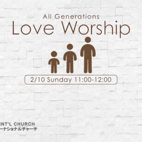 All generations love worship