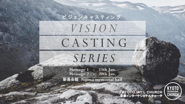 Vision Casting Series