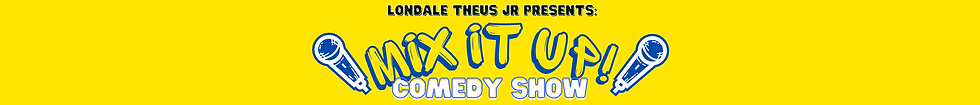 Wix Banner - Mix It Up Comedy Show v2.png