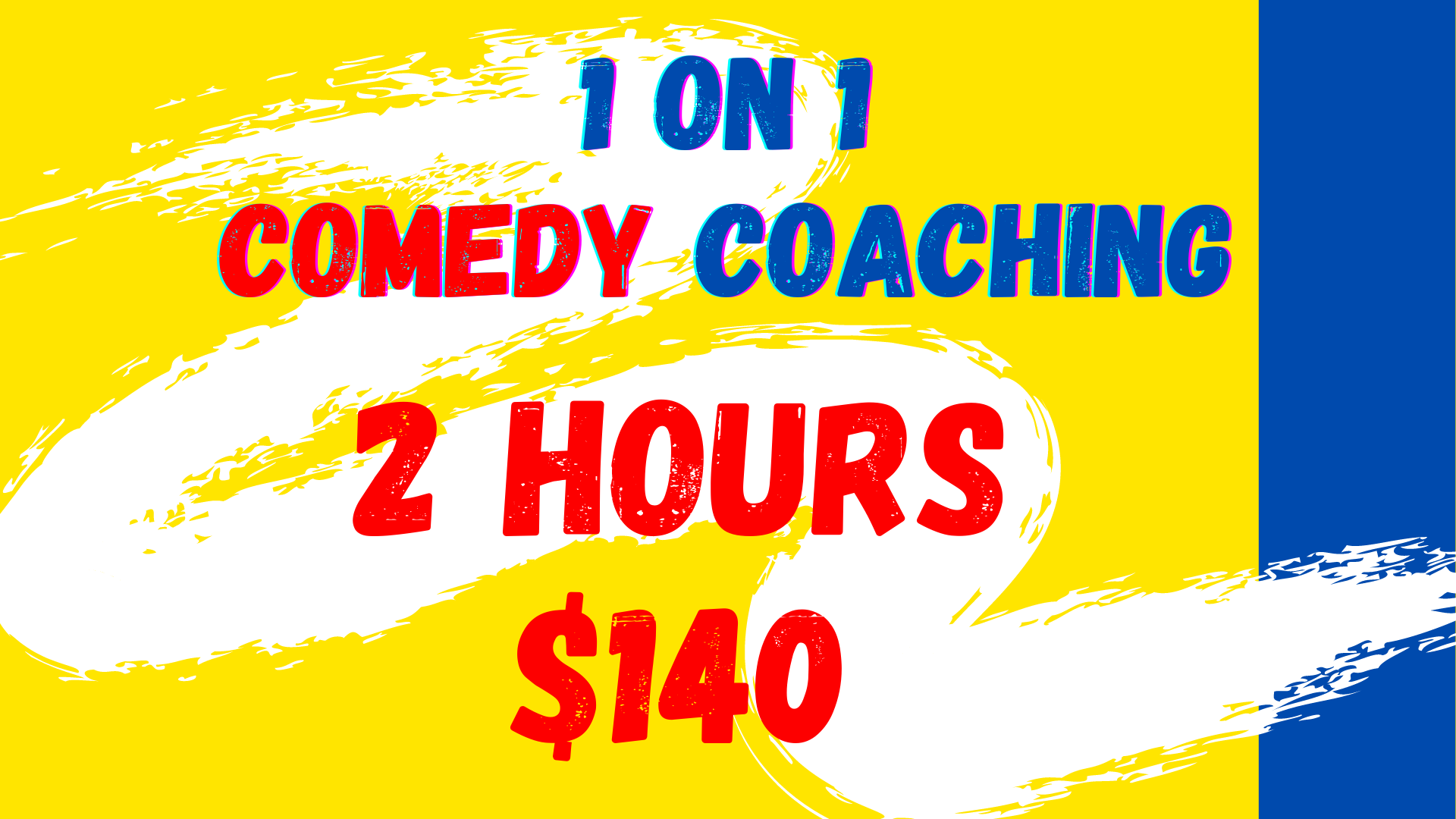 1 on 1 Comedy Coaching - 2hr $140