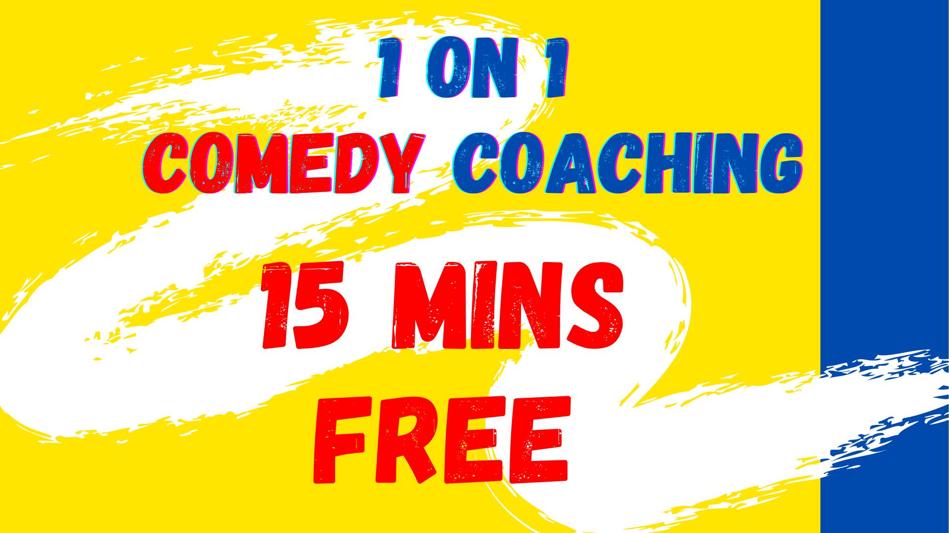 FREE 15 Min Comedy Coaching