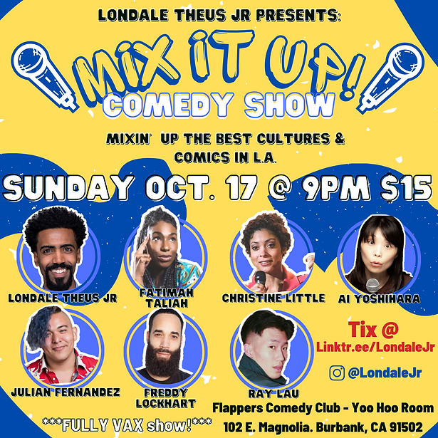Mix It Up Comedy Show Flyer 10.17.21.png