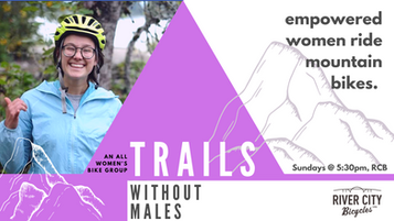 Trails Without Males