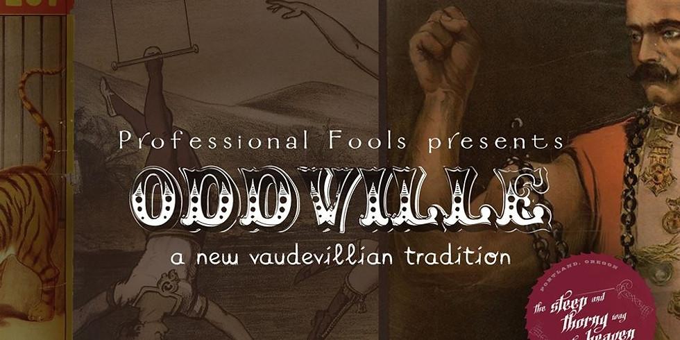 Oddville | A New Vaudevillian Tradition