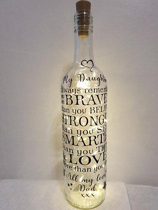 Braver, Stronger, Smarter & More Loved Light~Up Bottle