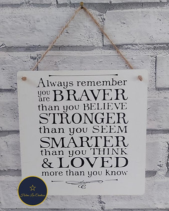 Always Remember Hanging Plaque