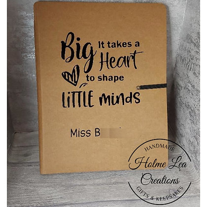 It Takes A Big Heart To Shape Little Minds Lined Notebook