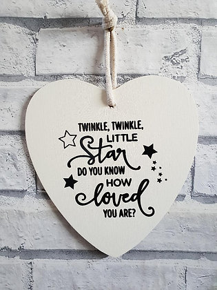 Twinkle, Twinkle Little Star. Do You Know How Loved You Are?