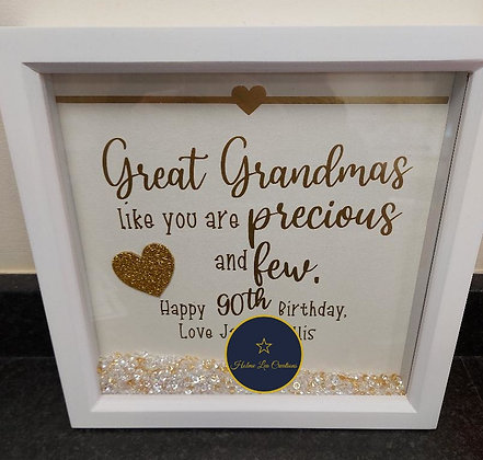 'Great Grandmas like you are Precious and Few' Frame