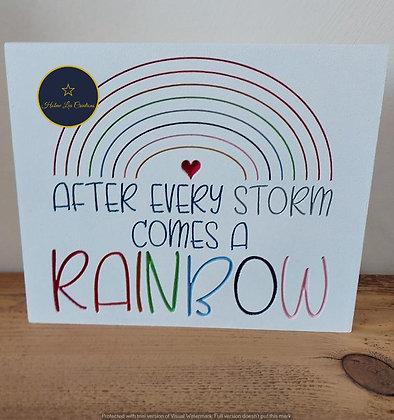 Freestanding 'After Every Storm Comes A Rainbow' Plaque