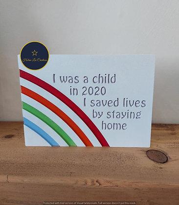 Freestanding Rainbow Lockdown Memory Plaque