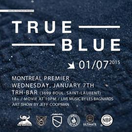 True Blue premier