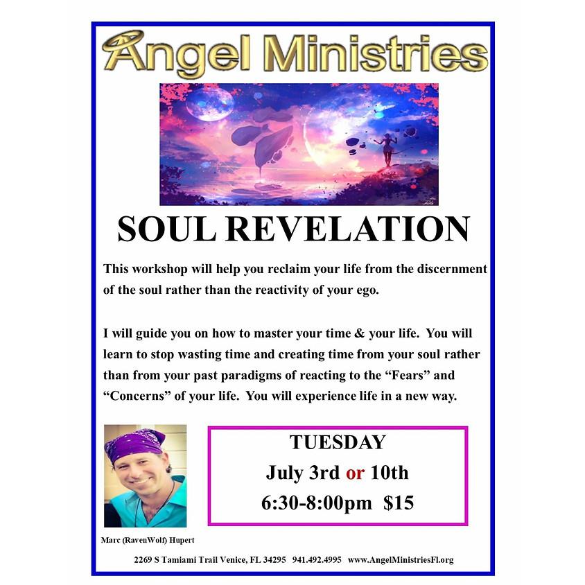 Soul Revelation July 10th
