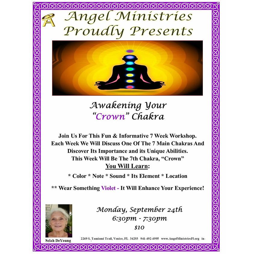 Awakening your Crown Chakra  and Third Eye Chakra