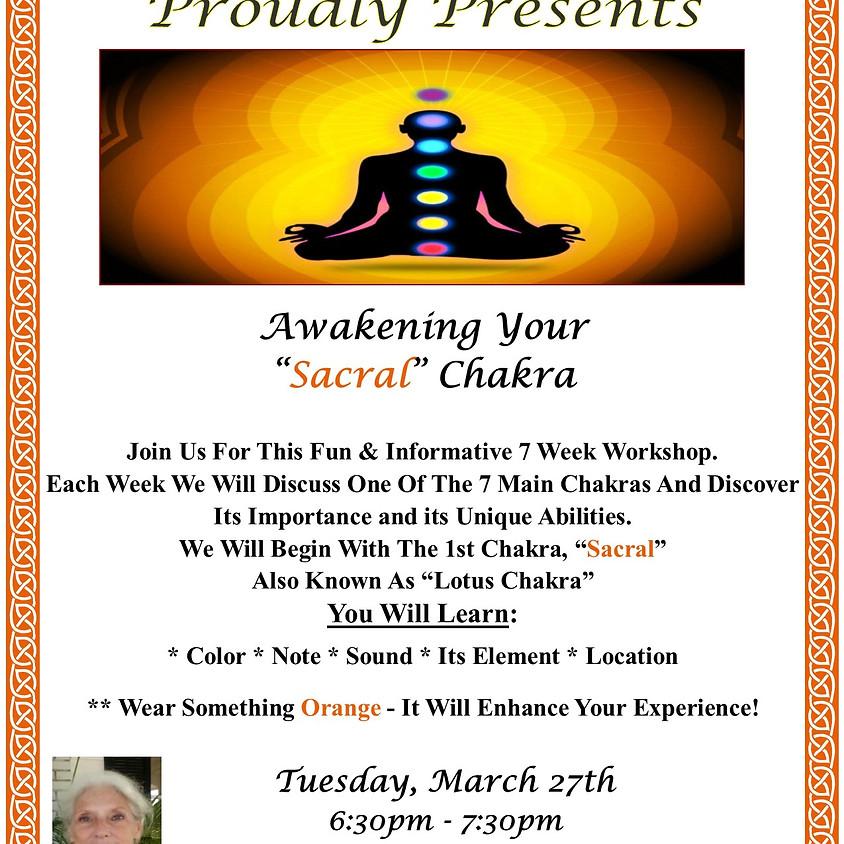 Awakening Sacral Chakra