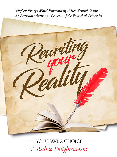 Rewriting Your Reality