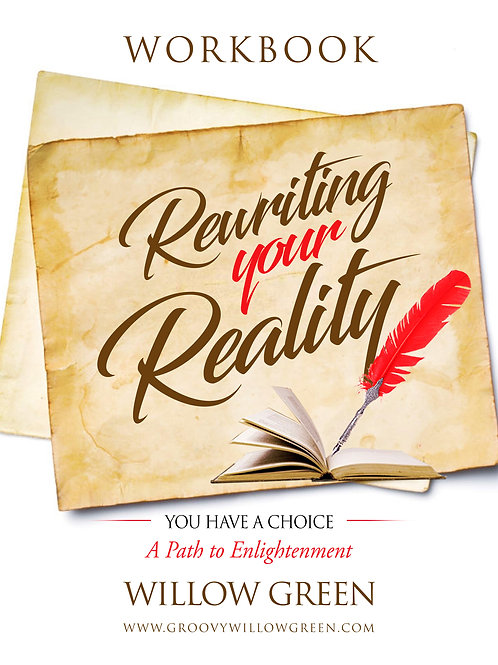 Rewriting Your Reality Workbook and Bonus Content