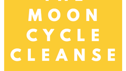 The Moon Cycle Cleanse: A Hormonal Reboot