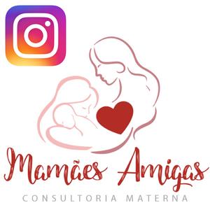 Mamães Amigas Consultoria Materna Instagram