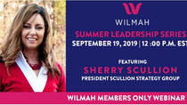 Sherry Scullion featured in WILMAH Summer Leadership Series
