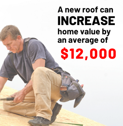NEW ROOF INCREASES HOME VALUE.png