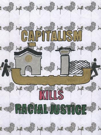 Capitalism Kills Racial Justice