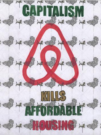 Capitalism Kills Affordable Housing