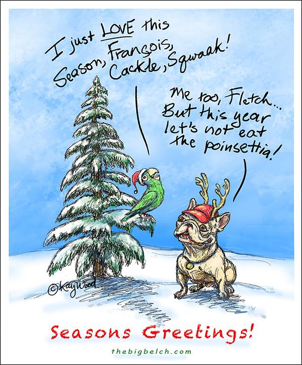 Happy Holidays, ©Kay Wood, thebigbelch.com