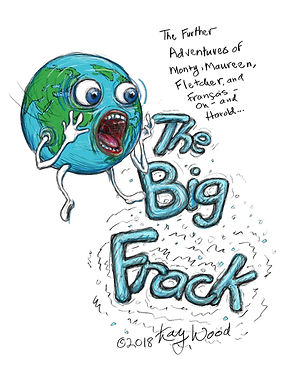 The Big Frack by Kay Wood, title page