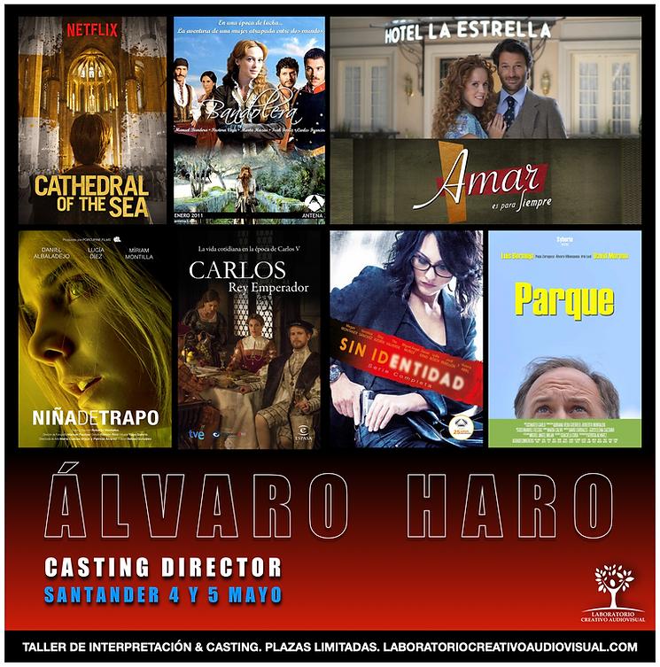 Alvaro Haro, Casting, Taller, Curso, Escuela, Cine, Formacion, Actores, Arte dramatico, Artes escenicas, Santander, Cantabria,