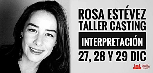 Taller de Casting, Rosa Estévez, Laboratorio Creativo Audiovisual, Escuela, Cine, Actores, Arte dramático, Santander, Cantabria