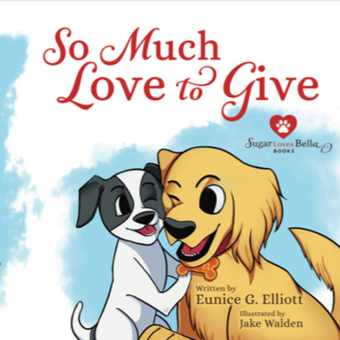 "Sugar Loves Bella Series -- ""So Much Love to Give"""
