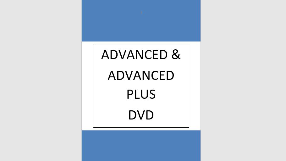 Advanced and Advanced Plus Video