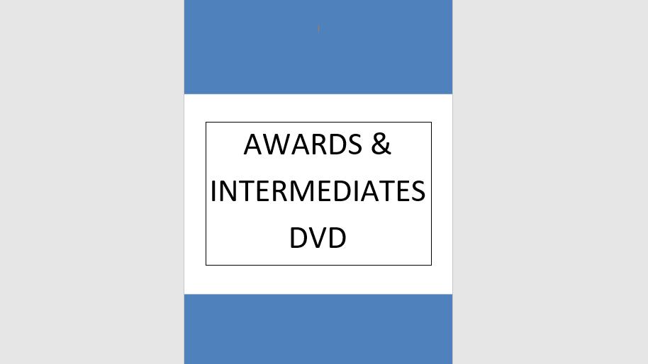 Awards and Intermediates Video