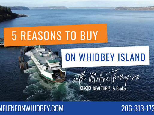 5 Reasons to Buy a Home on Whidbey Island